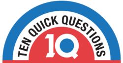 10 quick questions