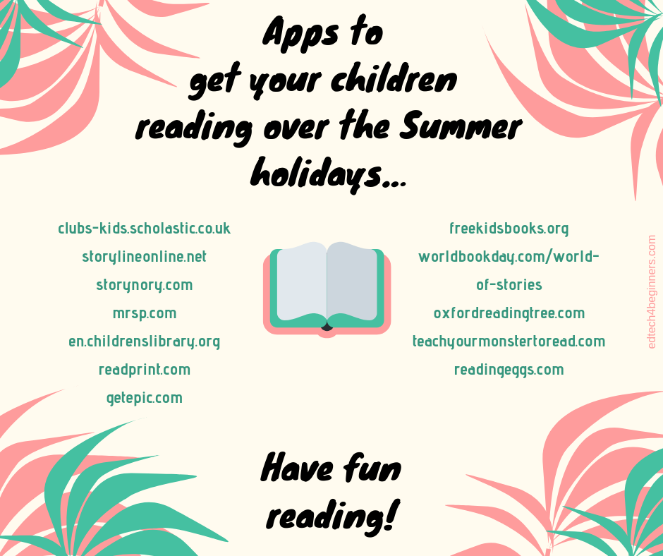 Apps to get your children reading over the Summer holidays…